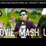 A Mero Hajur / Ma Yesto Geet Gauchhu Mash Up – SANJEET X BRIJESH X CHHEWANG