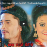Hawa Chalyo Siriri – New Nepali Movie PASINA (The Sweat) Song
