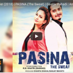 PASINA(the sweat ) trailer released ft.Gaurav Pahadi and Anu Shah