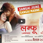 Sangai Jiune – New Nepali Movie LAMPHOO Song | Kabir Khadka, Mariska Pokhrel, Tarkariwali