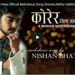 Official music video of Korera Mitha Bhawaharu by Nishan Bhattrai
