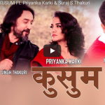 Official Music video of Kusum by Hemanta Sharma, ft. Suraj &Priyanka