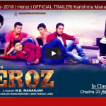 Official Trailer of Heroz released ft. Karishma Manandhar,Dinesh DC,Jay Kishan Basnet