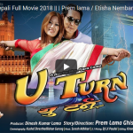 U Turn watch full nepali movie now- ft.  Prem lama / Etisha Nembang