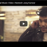 Neetesh Jung Kunwar- Flirty Maya Official music video released