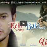 Kehi Baki by Sunny Sunam from the movie Lilly Billy is now officially released