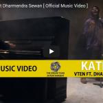 """""""KATHA"""" by VTEN official Music video ft Dharmendra Sewan"""