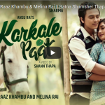 KARKALE PAAT by Melina Rai ft. Paul Shah and Aanchal Sharma