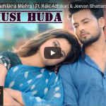"""Khusi Huda"" official music video released ft. Keki Adhikari and Jeevan Bhattarai"