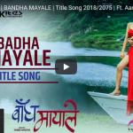 Movie Title song Bandha Mayale by Sugam Pokhrel and Anju Panta released